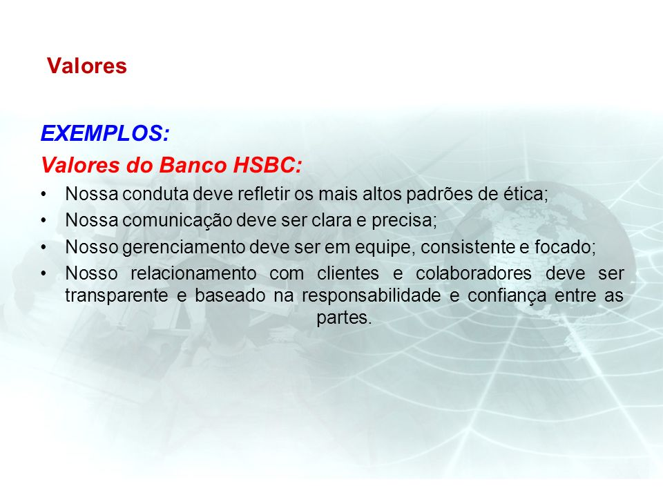 Valores EXEMPLOS: Valores do Banco HSBC: