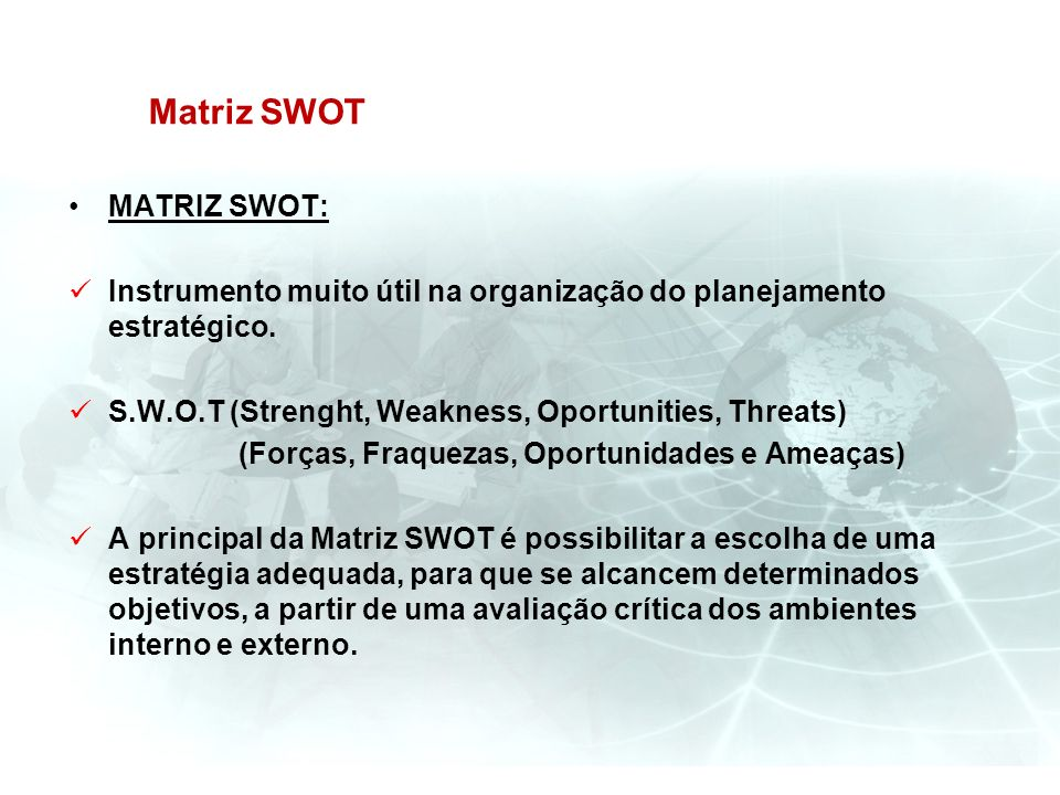 Matriz SWOT MATRIZ SWOT: