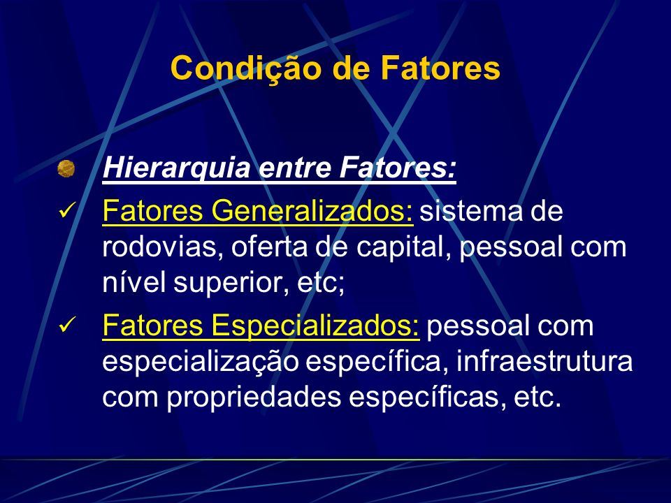 Condição de Fatores Hierarquia entre Fatores: