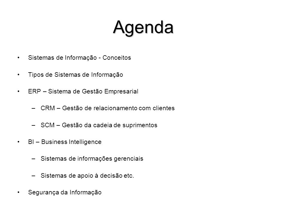 Agenda Sistemas de Informação - Conceitos