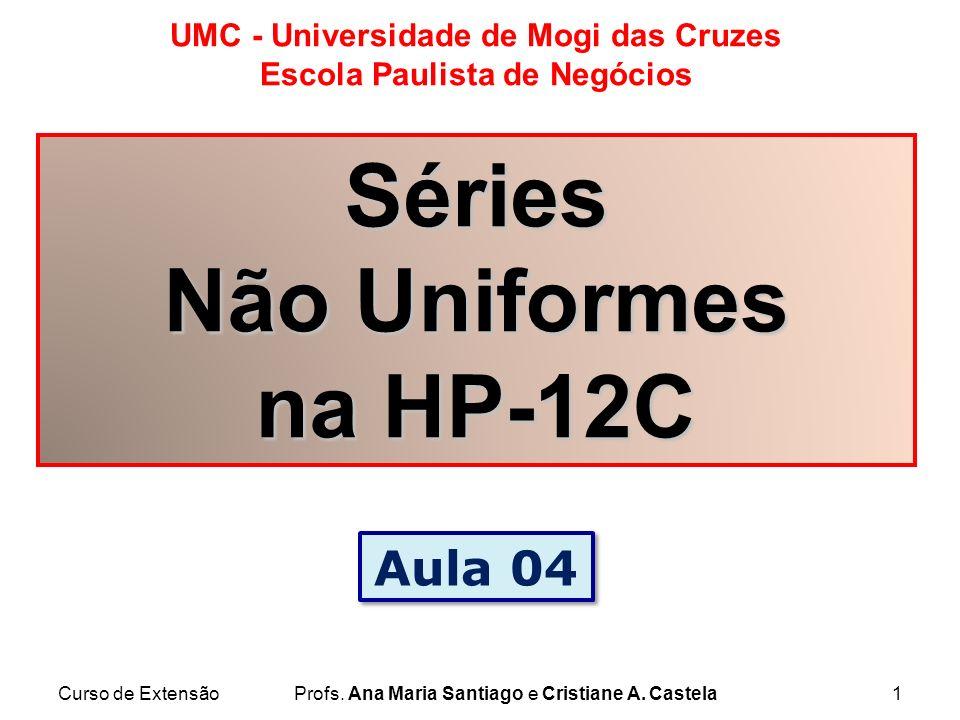 Séries Não Uniformes na HP-12C