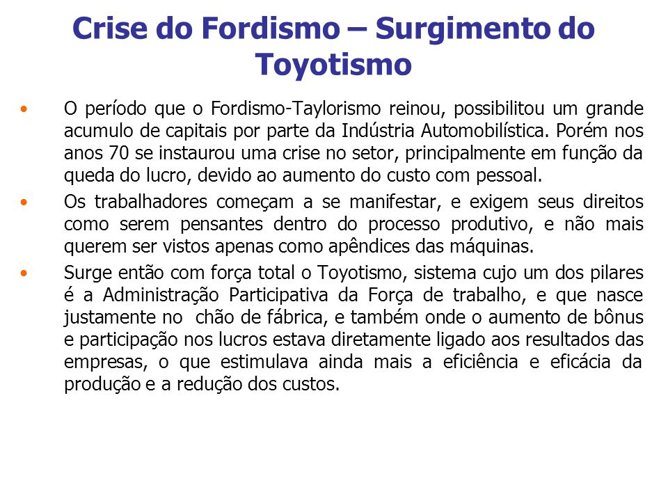 Crise do Fordismo – Surgimento do Toyotismo