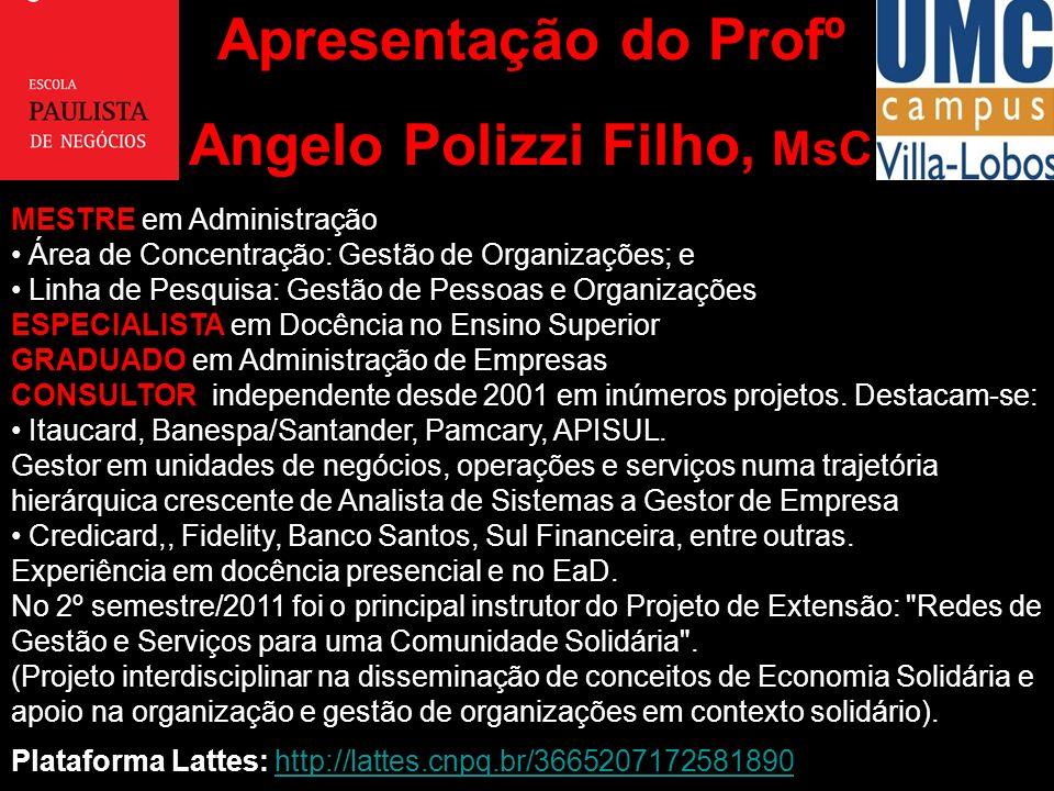 Angelo Polizzi Filho, MsC