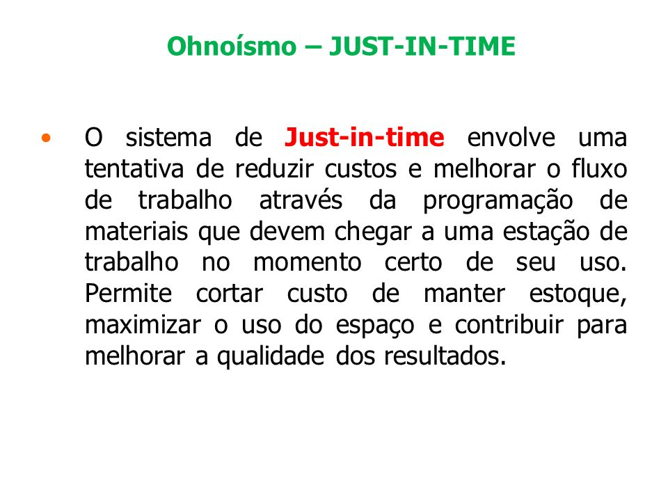Ohnoísmo – JUST-IN-TIME