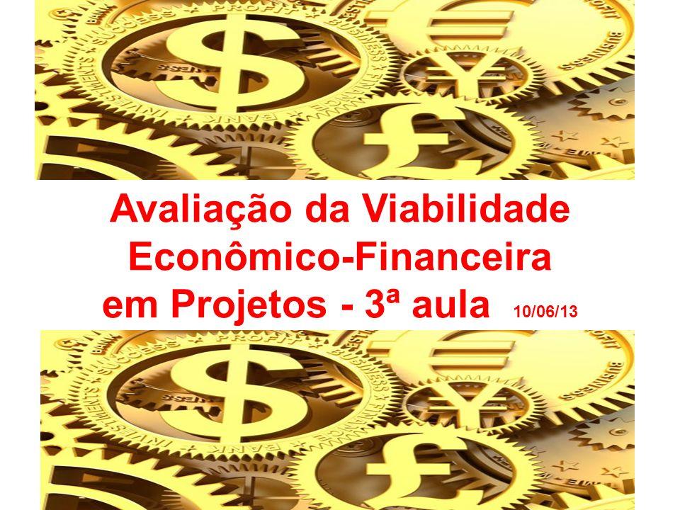 Avaliação da Viabilidade Econômico-Financeira