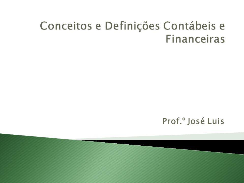 Conceitos e Definições Contábeis e Financeiras