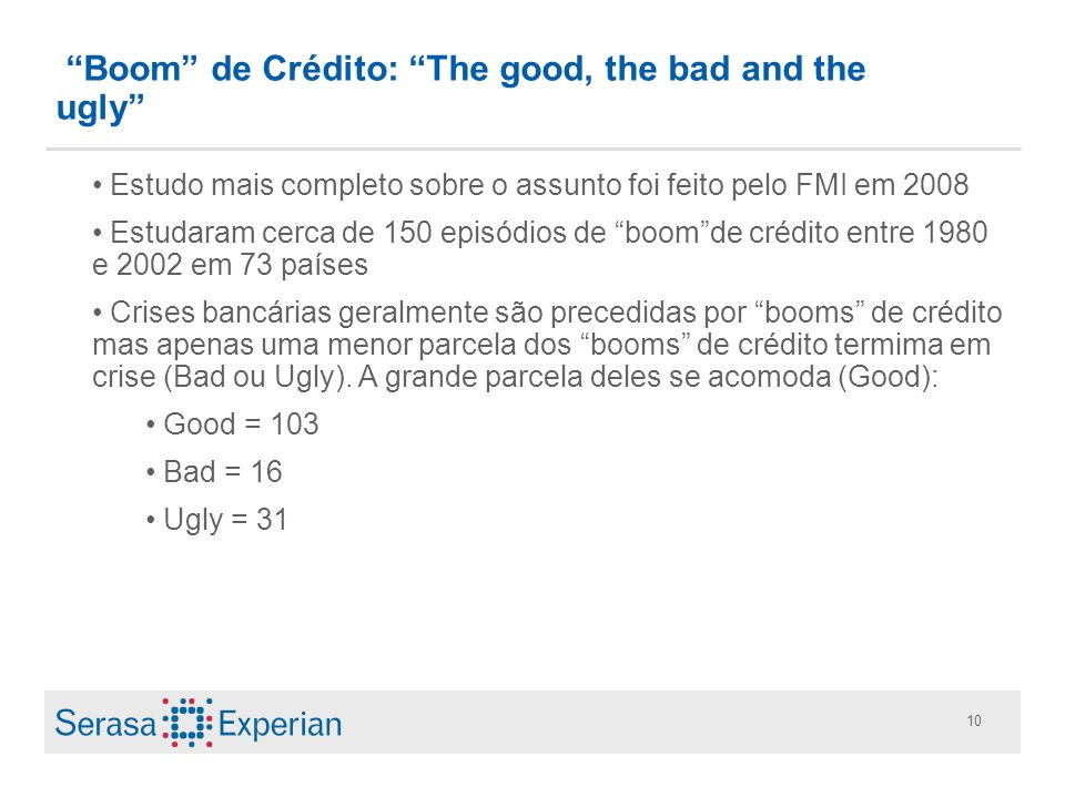 Boom de Crédito: The good, the bad and the ugly