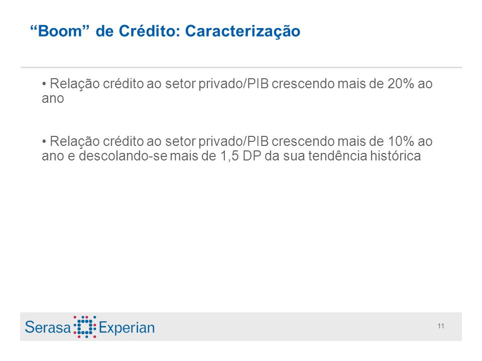 Boom de Crédito: Caracterização