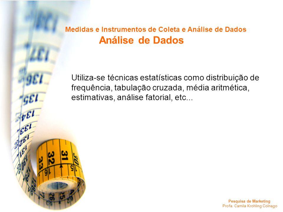 Medidas e Instrumentos de Coleta e Análise de Dados