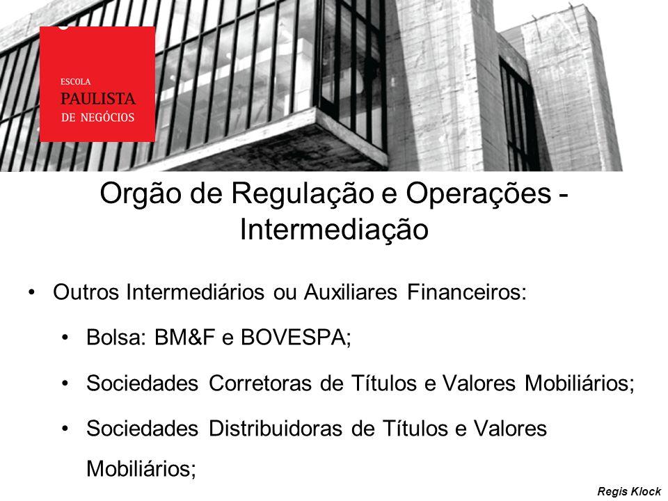 Orgão de Regulação e Operações - Intermediação