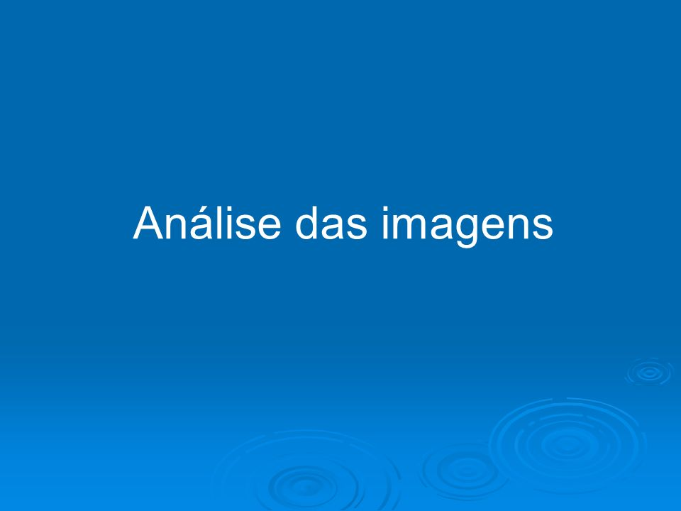 Análise das imagens