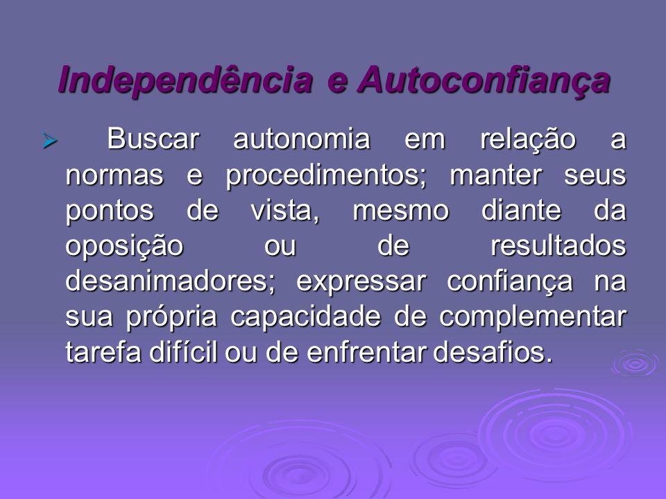 Independência e Autoconfiança