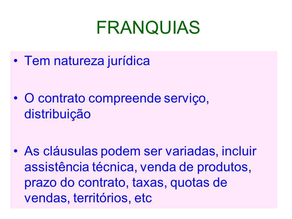 FRANQUIAS Tem natureza jurídica
