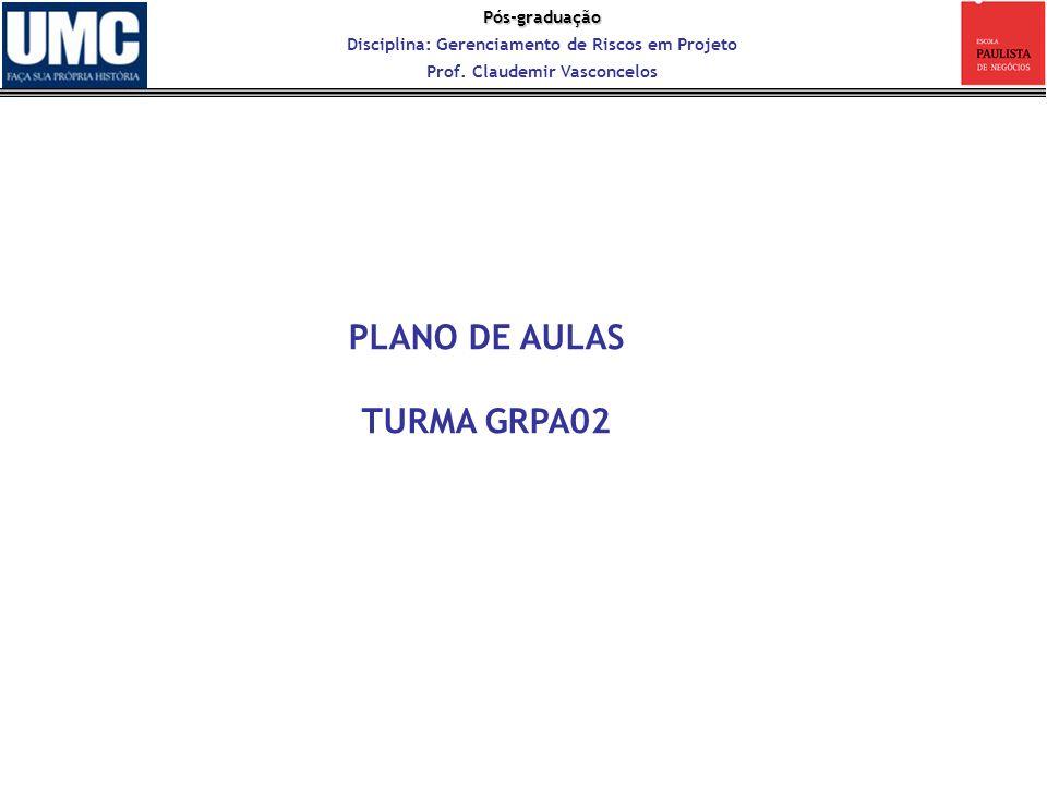 PLANO DE AULAS TURMA GRPA02