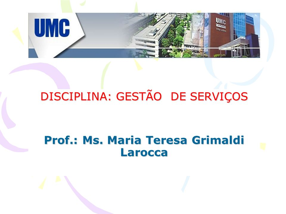 Prof.: Ms. Maria Teresa Grimaldi Larocca