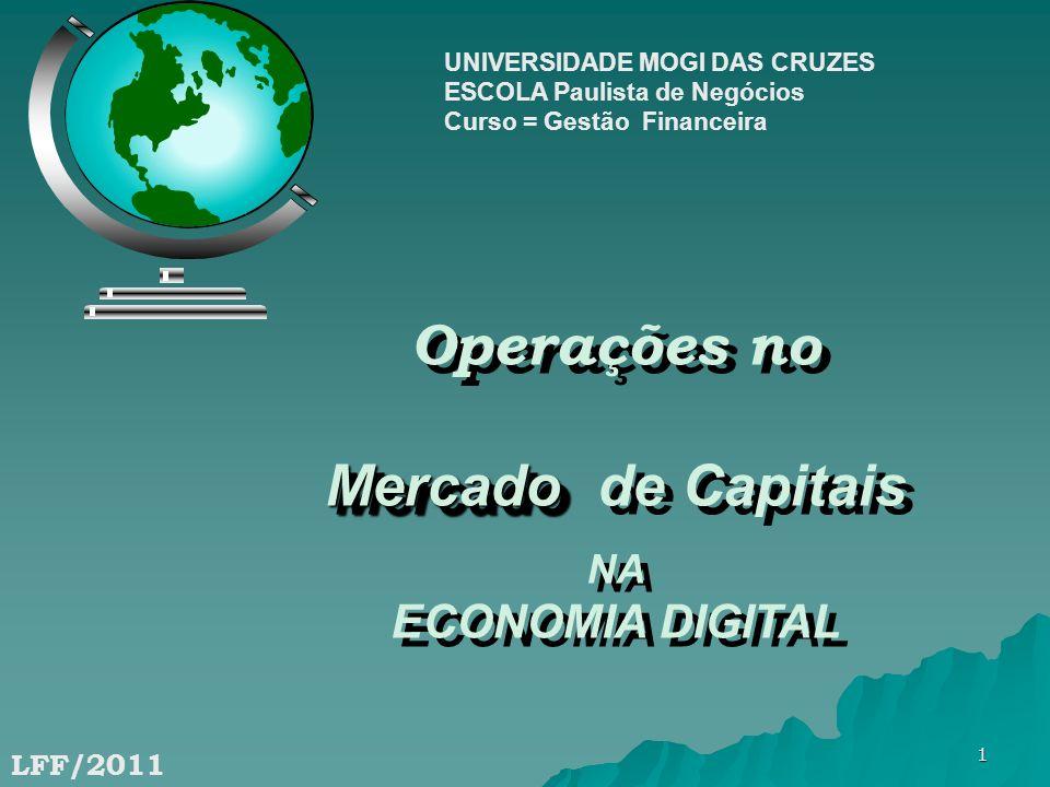 Operações no Mercado de Capitais ECONOMIA DIGITAL NA LFF/2011