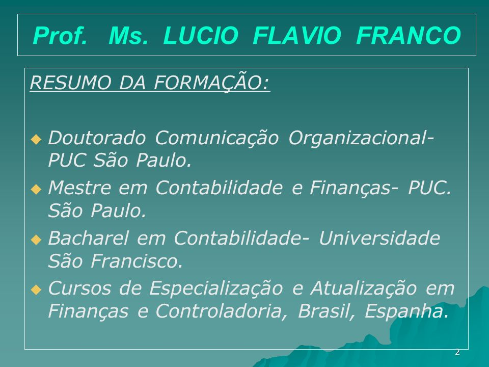 Prof. Ms. LUCIO FLAVIO FRANCO