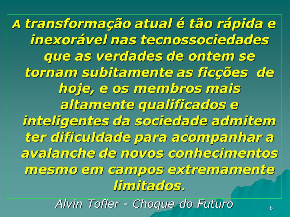 Alvin Tofler - Choque do Futuro