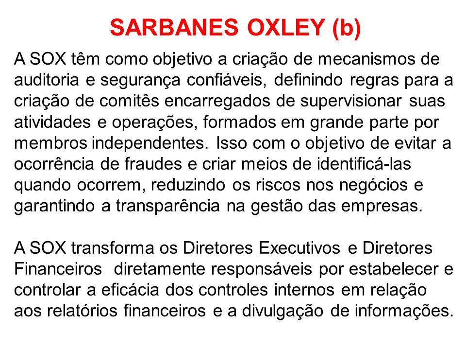 SARBANES OXLEY (b)