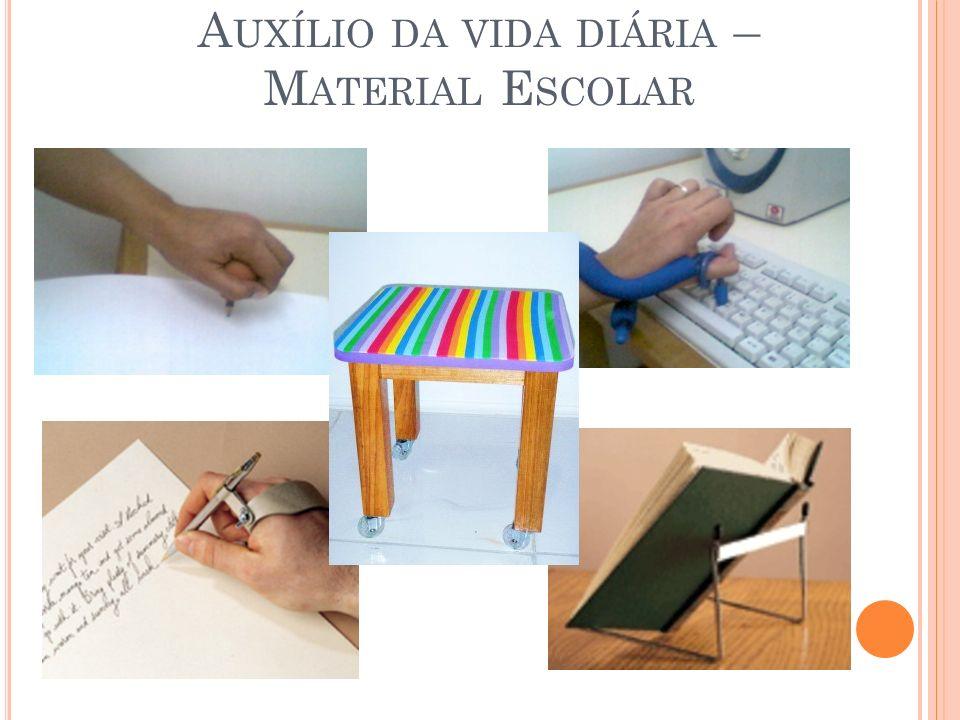 Auxílio da vida diária – Material Escolar
