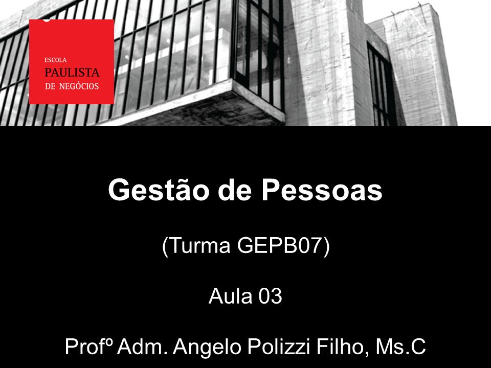 Profº Adm. Angelo Polizzi Filho, Ms.C