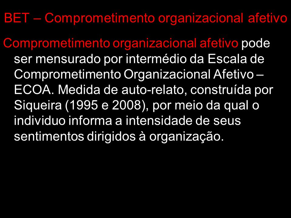 BET – Comprometimento organizacional afetivo
