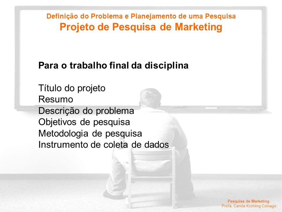 Projeto de Pesquisa de Marketing