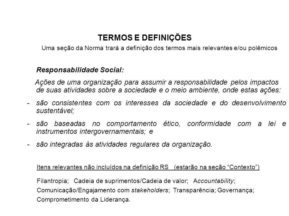 TERMOS E DEFINIÇÕES Responsabilidade Social: