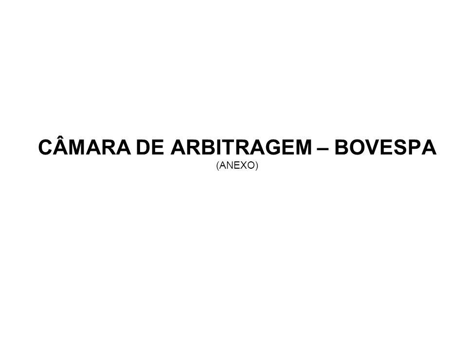 CÂMARA DE ARBITRAGEM – BOVESPA (ANEXO)