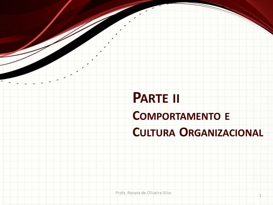 Parte ii Comportamento e Cultura Organizacional