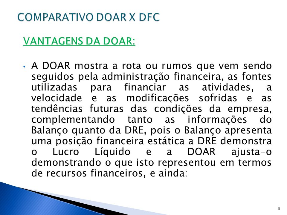 COMPARATIVO DOAR X DFC VANTAGENS DA DOAR: