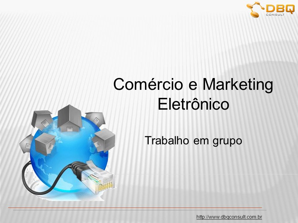 Comércio e Marketing Eletrônico Trabalho em grupo