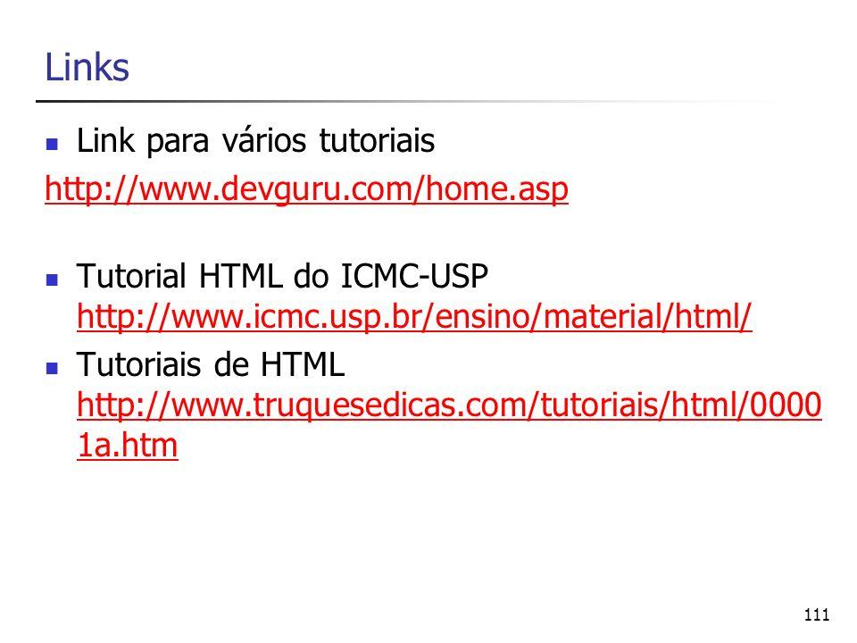 Links Link para vários tutoriais http://www.devguru.com/home.asp