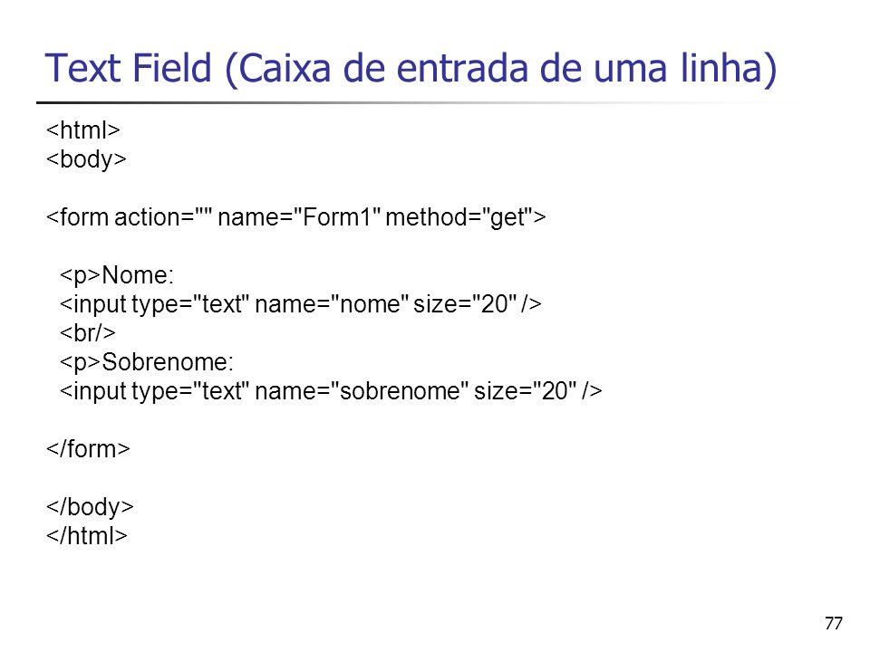 Text Field (Caixa de entrada de uma linha)