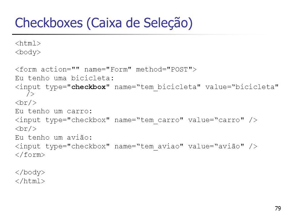 Checkboxes (Caixa de Seleção)