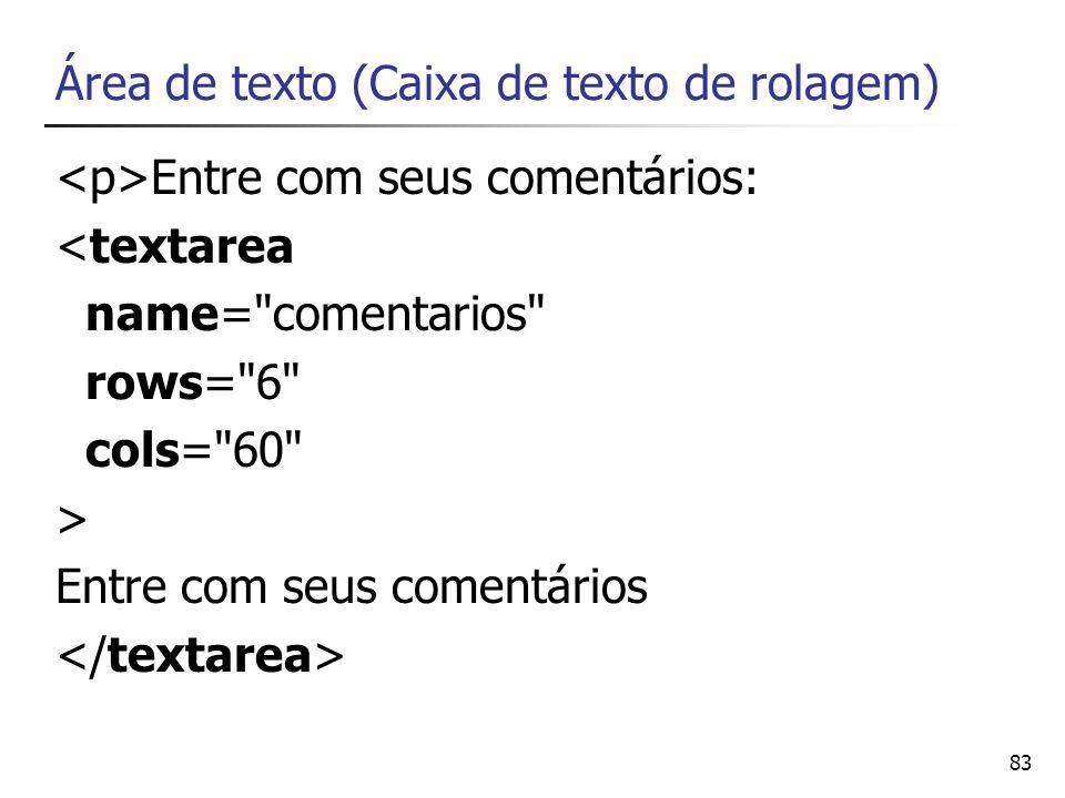 Área de texto (Caixa de texto de rolagem)