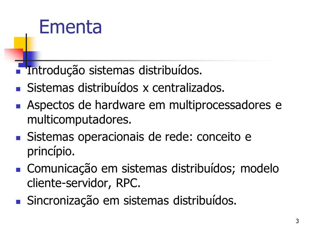 Ementa Introdução sistemas distribuídos.