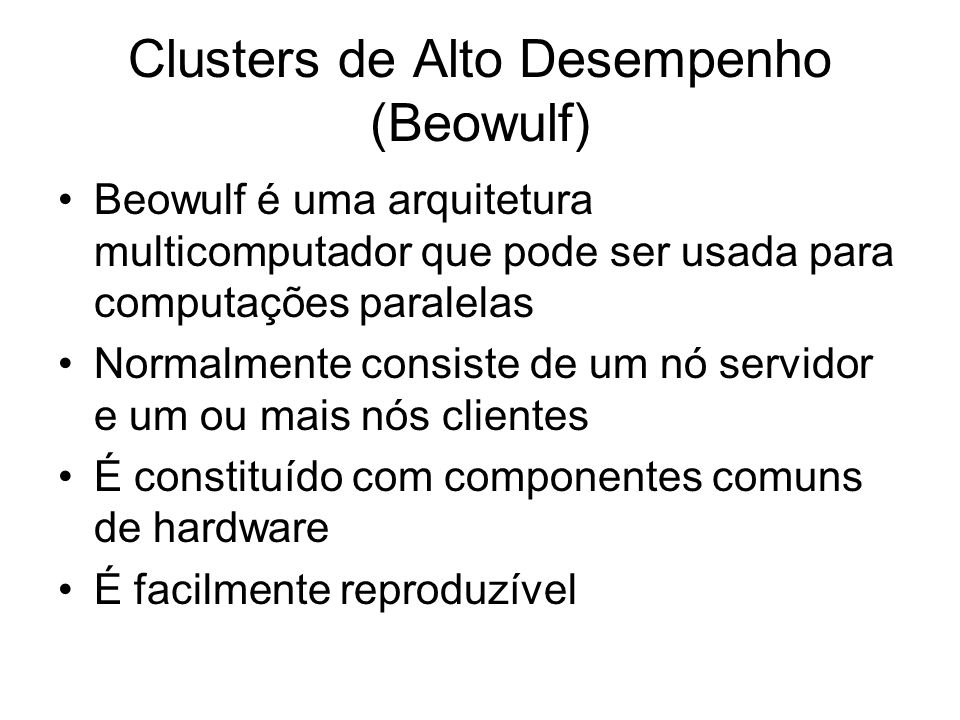 Clusters de Alto Desempenho (Beowulf)