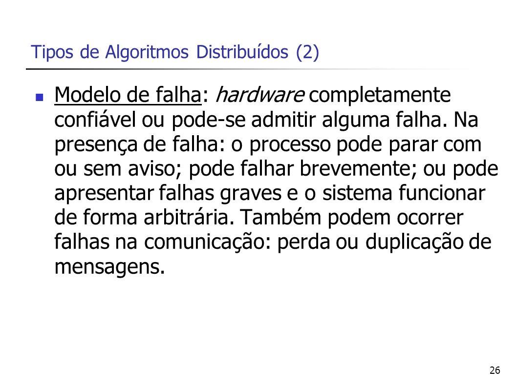 Tipos de Algoritmos Distribuídos (2)