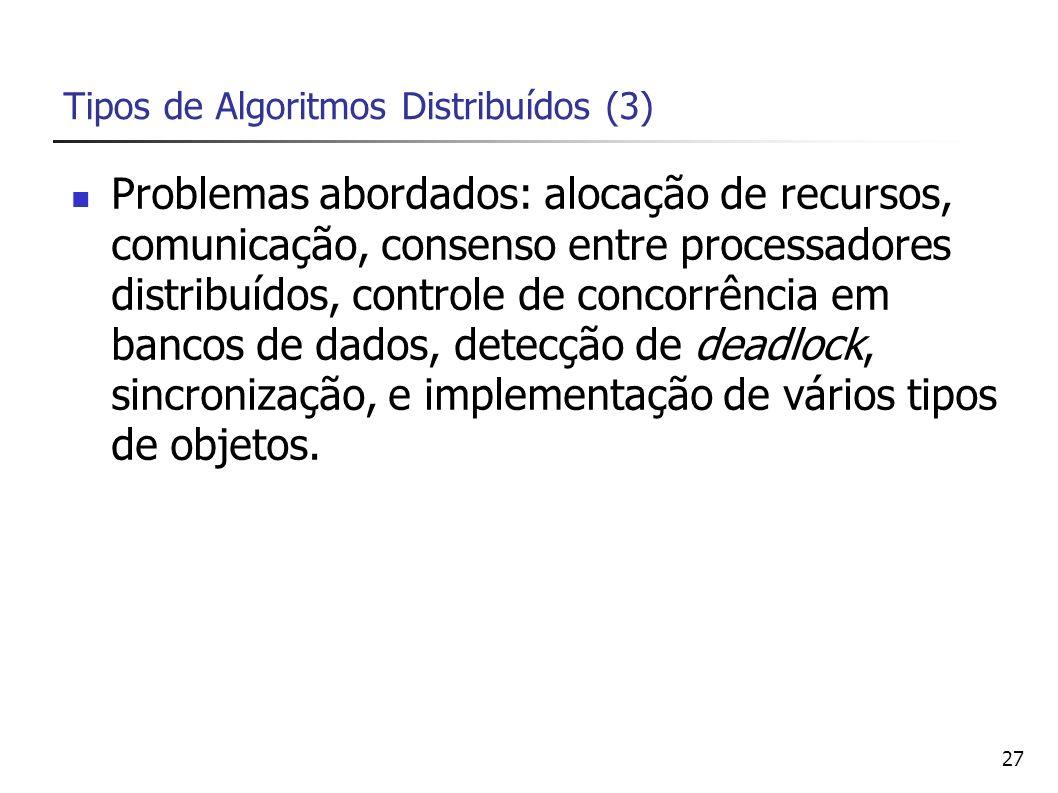 Tipos de Algoritmos Distribuídos (3)