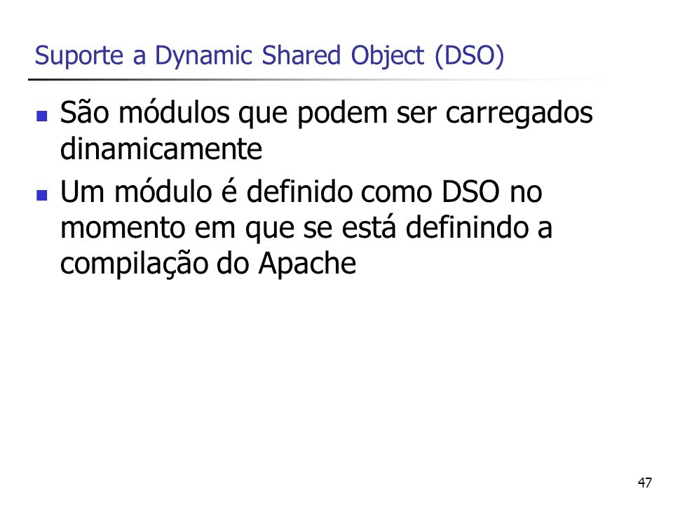 Suporte a Dynamic Shared Object (DSO)