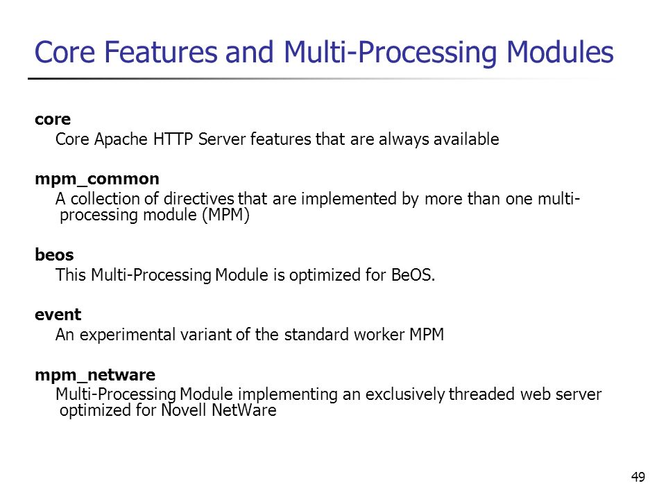 Core Features and Multi-Processing Modules