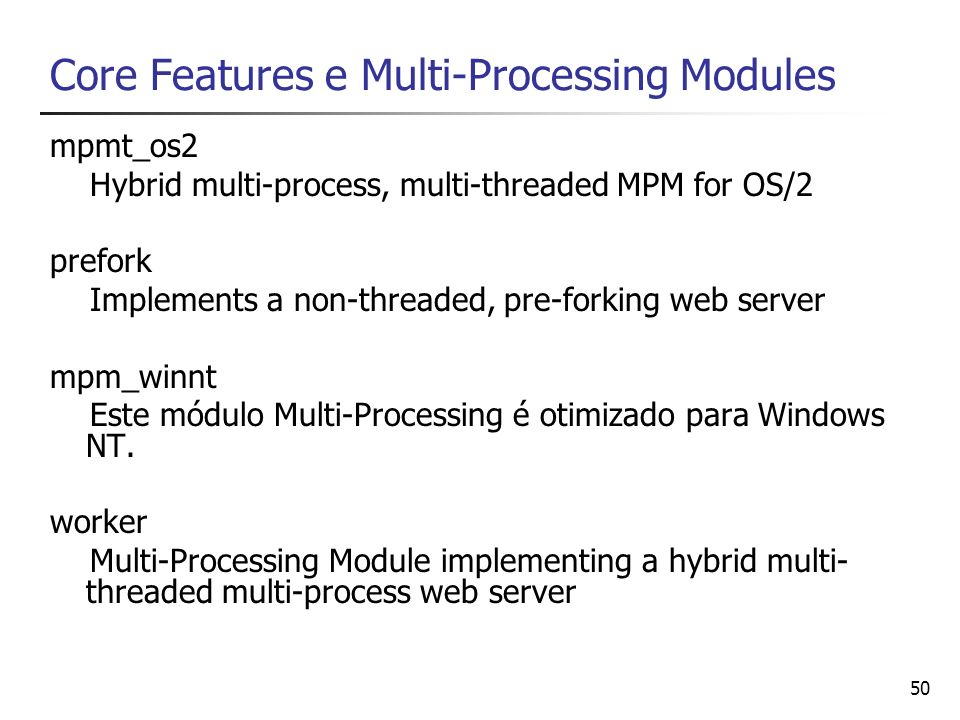 Core Features e Multi-Processing Modules