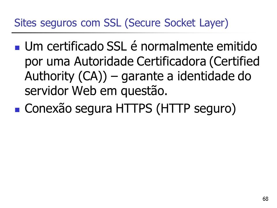 Sites seguros com SSL (Secure Socket Layer)