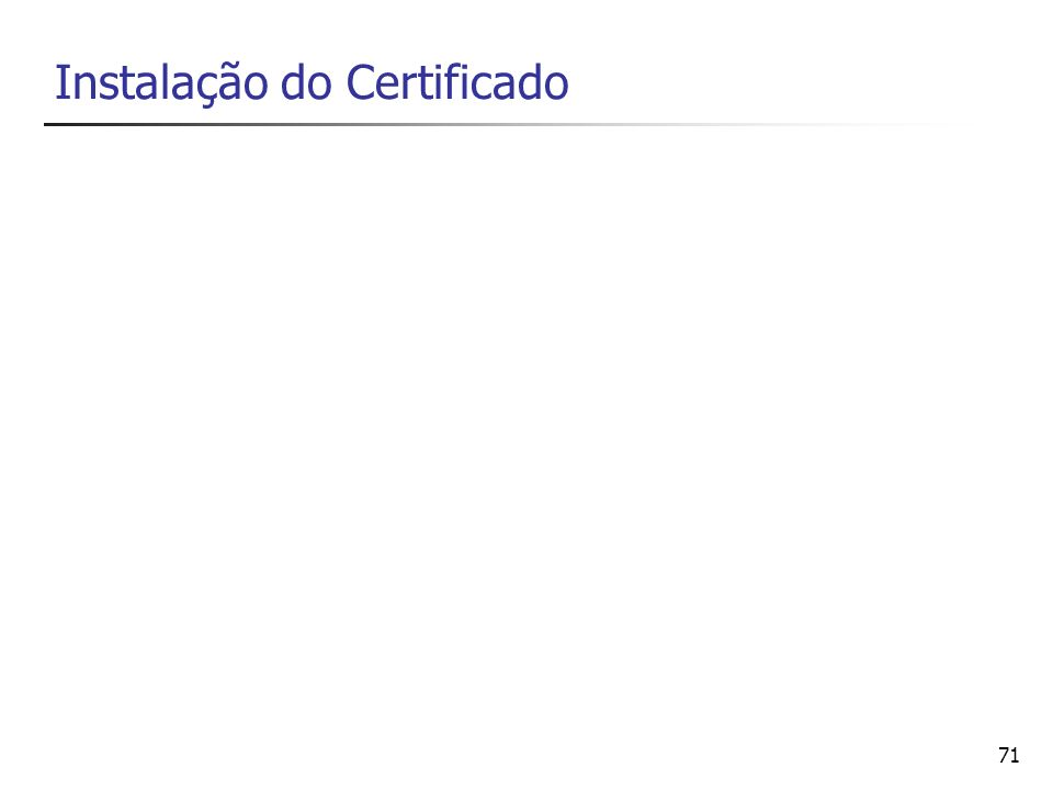 Instalação do Certificado
