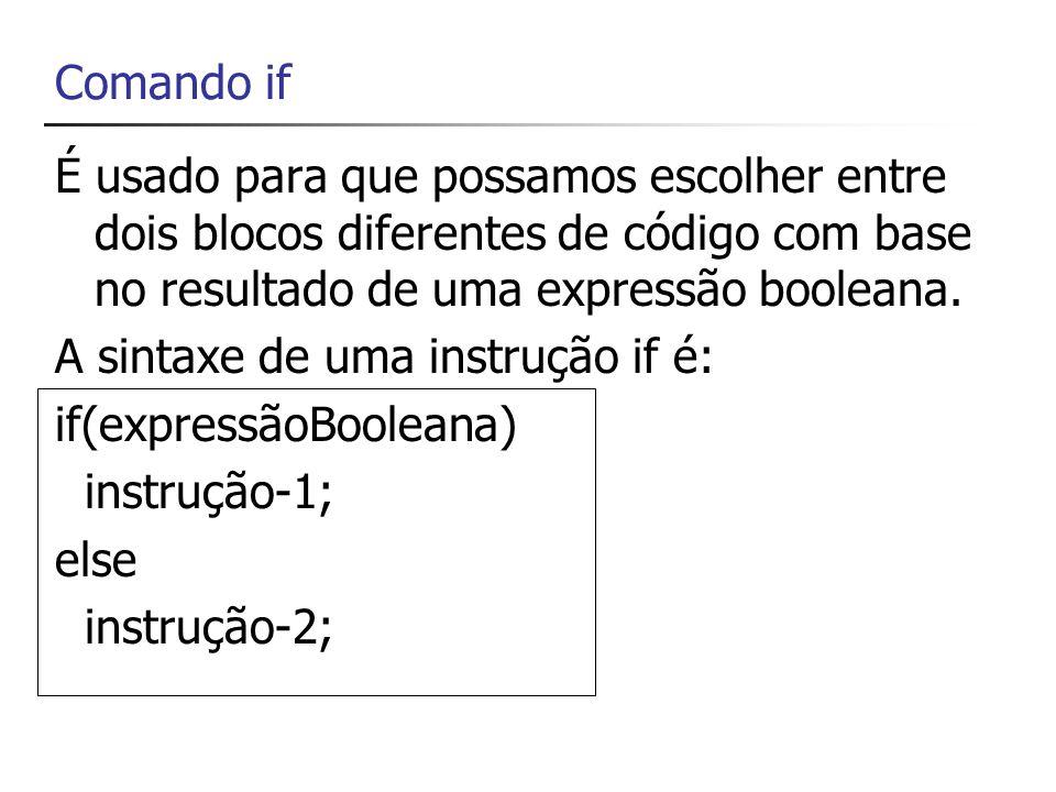 Comando ifÉ usado para que possamos escolher entre dois blocos diferentes de código com base no resultado de uma expressão booleana.