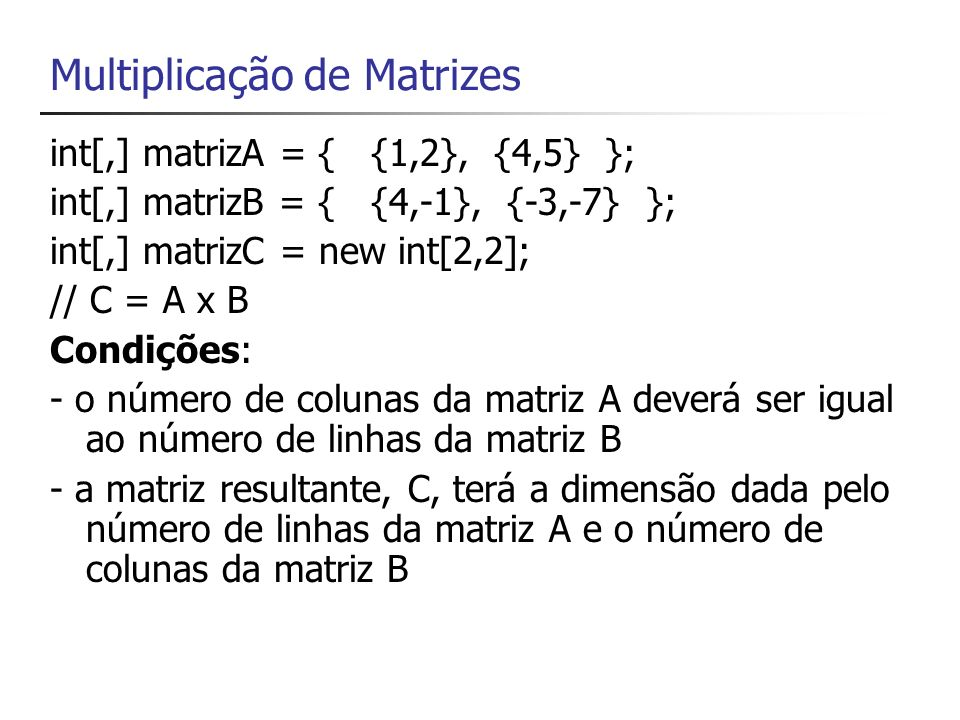 Multiplicação de Matrizes