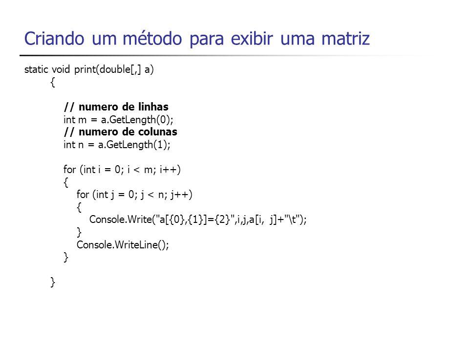 Criando um método para exibir uma matriz