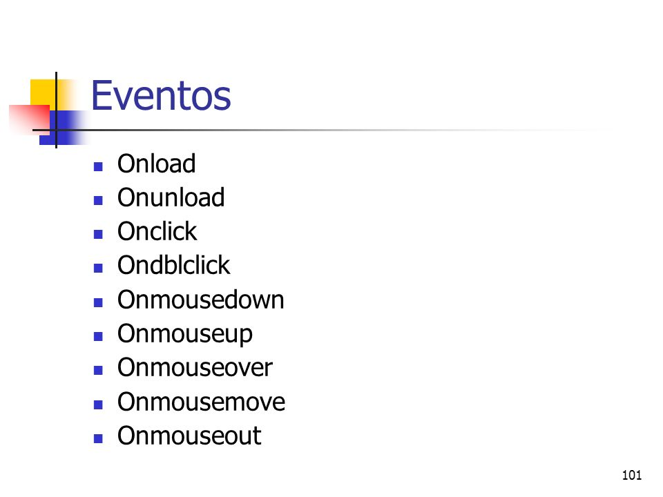Eventos Onload Onunload Onclick Ondblclick Onmousedown Onmouseup