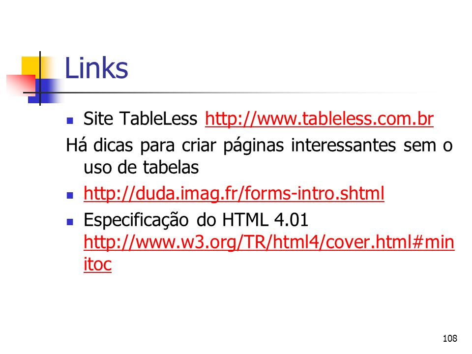 Links Site TableLess http://www.tableless.com.br